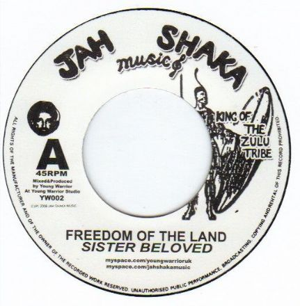 Sister Beloved - Freedom Of The Land / Freedom Of The Dub (Jah Shaka) UK 7